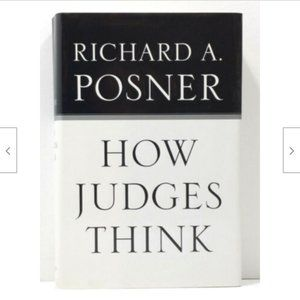 How Judges Think by Richard A. Posner Book 2100E1M